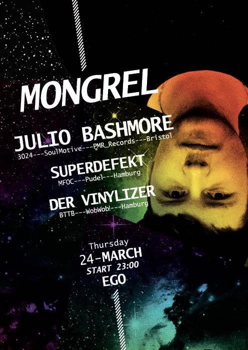 Mongrel + BTTB präsentieren: JULIO BASHMORE