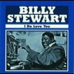 Billy Stewart - I Do Love You