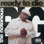 The Notorious B I G - Ready To Die 1 9 9 5