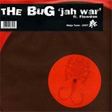 The Bug + Flowdan - Jah War (Loefah Rmx) (Ninja Tune)