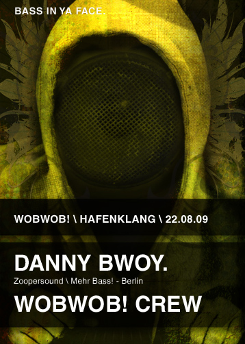 WobWob! presents Danny Bwoy